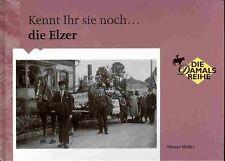 kennt ihr sie noch die Elzer Werner Müller Von