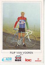 CYCLISME carte cycliste PHILIP VAN VOOREN équipe ADR - Fangio - IOC - MBK 1987