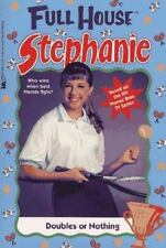 Full House, Stephanie: Doubles or Nothing TV Tie-In Paperback 1996 1st Print