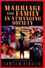Marriage and Family in a Changing Society, 4th Ed, James M. Henslin, Very Good B