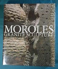 Moroles Granite Sculpture Signed Hardcover in Jacket Herring Press 2004