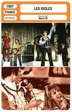 FICHE CINEMA : LES IDOLES - Ogier,Clémenti,Kalfon,Marc'O 1967