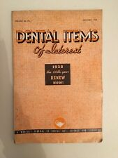 Dental Items of Interest n°1 A monthly Journal January 1938