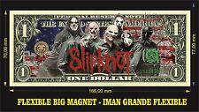 SLIPKNOT IMAN BILLETE 1 DOLLAR BILL MAGNET