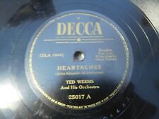 Ted Weems - 78 rpm single 10-inch – Decca Records Heartaches & Oh! Monah