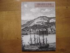 Catalogue de Vente LIBRAIRIE LE BAIL Livres de voyages Atlas Esclavagisme
