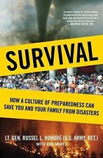 Survival: How a Culture of Preparedness Can Save You and Your Family from Disa..