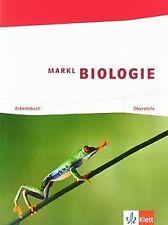 Markl Biologie. Arbeitsbuch Oberstufe 11./12. Schuljahr ... | Buch | Zustand gut