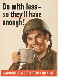 World War Two Rationing Poster NEW Metal Sign: Do With Less So They Have Enough!