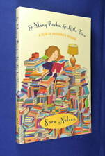 SO MANY BOOKS SO LITTLE TIME Sara Nelson A YEAR OF PASSIONATE READING Book