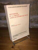 Metternich et la France après le Congrès de Vienne tome 2 Bertier de Sauvigny