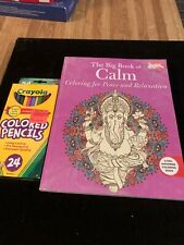 A Big Book of Calm coloring book with package of 24 crayola colored pencils