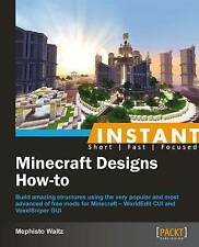 Instant Minecraft Designs How-to by Mephisto Waltz (Paperback, 2013)