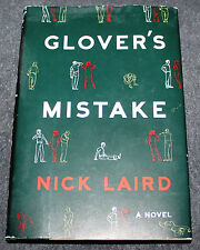 Glover's Mistake by Nick Laird (2009, Hardcover)