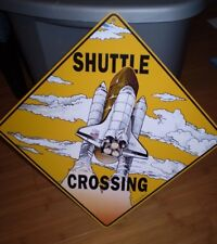 "Space Shuttle Crossing Metal Sign 12' x 12"" VERY GOOD USED CONDITION neat design"