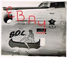 "WWII NOSE ART PHOTOGRAPH 5X7  B-24 BOMBER ""S.O.L. "" 8TH USAAF 458TH BG  753RD"