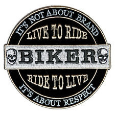 Embroidered It's Not About Brand, It's about Respect Iron on Sew on Biker Patch