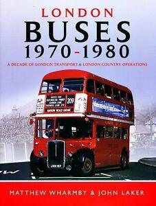 London Buses 1970 - 1980 Book 9781473872943 Matthew Wharmby