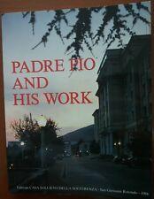 Padre Pio and his work - Leone - Casa sollievo della sofferenza,1986 - A