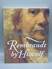 Rembrandt by Himself: Catalogue to the National Gallery Exhibition Christ. White