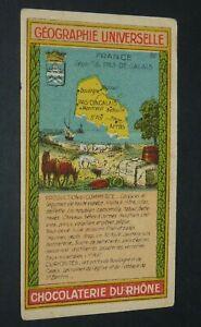 CHROMO 1920-1930 CHOCOLATERIE DU RHONE GEOGRAPHIE FRANCE PAS DE CALAIS ARRAS
