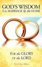 God's Wisdom for Marriage & the Home (Paperback or Softback)