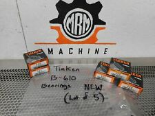 Timken B 610 Bearings New In Box Lot Of 5 Fast Free Shipping
