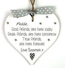 Best friend Gift Good Friends Personalised Handmade Heart plaque Friendship Sign