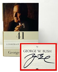 George W Bush - 41 Portrait of my Father - SIGNED 1st 1st - PRESIDENT