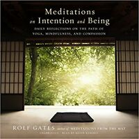 Meditations on Intention and Being: Rolf Gates - Unabridged Audiobook CD