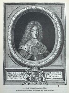 Kurfürst Joseph Clemens von Bayern - Erzbischof von Köln - Wittelsbacher