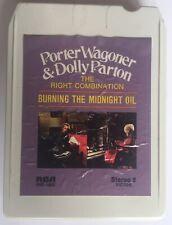 8 Track-Dolly Parton Porter Wagoner-Burning The Midnight Oil Guaranteed