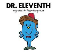 (Good)-Doctor Who: Dr. Eleventh (Roger Hargreaves) (Roger Hargreaves Doctor Who)