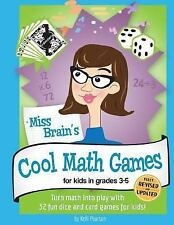 Miss Brain's Cool Math Games : For Kids in Grades 3-5 by Kelli Pearson (2016,...