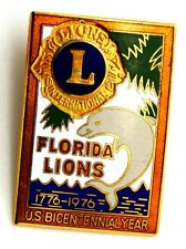 Pin Spilla Lions International Florida Lions 1776-1976 U.S. Bicentennial Year
