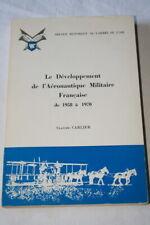 AVIATION DEVELOPPEMENT AERONAUTIQUE MILITAIRE FRANCAISE 1958 1970 CARLIER