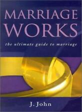 Marriage Works-J. John