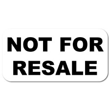 """""""NOT FOR RESALE"""" 1 x 0.5 Rectangle Black on White, Roll of 1,000 Labels"""