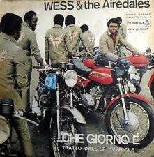 """WESS & THE AIREDALES IL VENTO AMICO (KAWASAKI) 7"""" DAL LP WEHICLE - CHE GIORNO E'"""