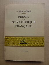 J. Marouzeau - Précis de stylistique française / 1965