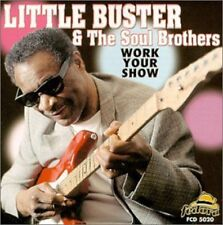 Little Buster - Work Your Show [New CD]