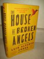 House of Broken Angels Luis Alberto Urrea Signed 1st Edition 7th Printing Novel
