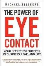The Power of Eye Contact by Michael Ellsberg