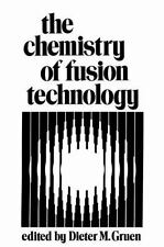 The Chemistry of Fusion Technology : Proceedings of a Symposium on the Role...