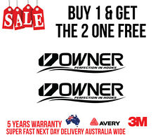 2 X OWNER DECAL STICKER FOR BOATS, CARS, UTES, ESKIES /FISHING 205MM X 45MM
