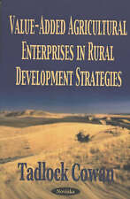 Value-added Agricultural Enterprises in Rural Development Strategies - New Book