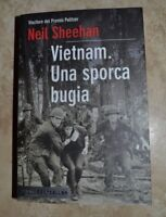 NEIL SHEEHAN - VIETNAM.UNA SPORCA BUGIA - ED:PIEMME BESTSELLER - ANNO:2010 (DJ)