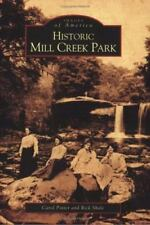 Historic Mill Creek Park (Paperback or Softback)