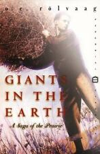 Giants in the Earth: A Saga of the Prairie Perennial Classics