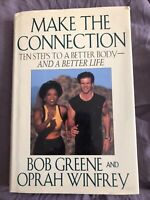Make The Connection Ten Stapes To A Better Body- And A Better Life First Edition